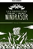 Traqués (Les Orphelins de Windrasor t. 3)