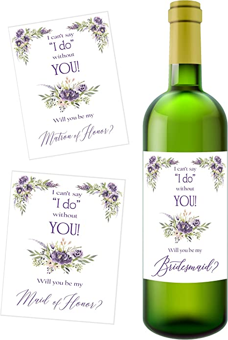 Bridesmaid Proposal Waterproof 4 x 5 Will You be My Maid of Honor Wine Labels Set of 4 CUSTOM Cant Say I do Without You Will You Be My Bridesmaid