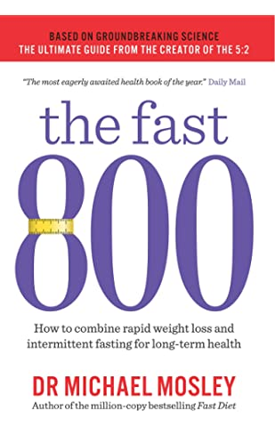 a21a3b2c48 The Fast 800: How to combine rapid weight loss and intermittent fasting for  long-
