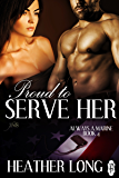Proud to Serve Her (1Night Stand): Always a Marine (Always a Marine series Book 4)