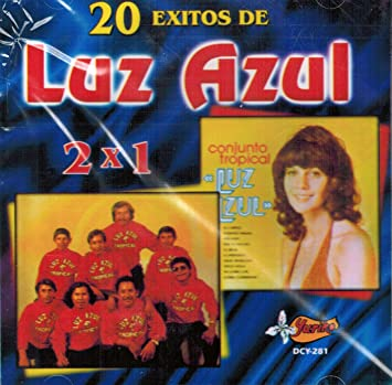 Luz Azul, Conjunto Tropical Luz Azul - Luz Azul (20 Exitos Volumen 1) 281-013 - Amazon.com Music