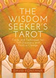 The Wisdom Seeker's Tarot: Cards and Techniques for Self-Discovery and Positive Change