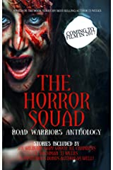 The Horror Squad: Road Warriors anthology Kindle Edition