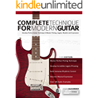 Complete Technique for Modern Guitar: Develop perfect guitar technique and master picking, legato, rhythm and expression book cover