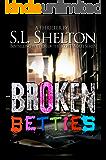 Broken Betties