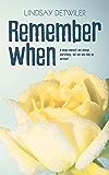 Remember When: A Sweet Romance Novel (English Edition)
