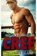 Cree (My Way Series Book 1) Kindle Edition