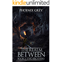 The Realm Between: Two Brothers: A LitRPG Saga (Book 2) (English Edition)
