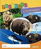 """Proyecto """"Los Animales"""". Educación Infantil. Segundo Ciclo (Proyecto Constructivista) - 9788498777253"""