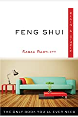 Feng Shui Plain & Simple: The Only Book You'll Ever Need (Plain & Simple Series) Kindle Edition