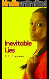 Inevitable Lies