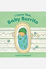 I Love You, Baby Burrito Kindle Edition