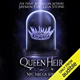 Queen Heir: NYC Mecca Series, Book 1