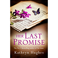 Her Last Promise: An absolutely gripping novel of the power of hope from the bestselling author of The Letter (English Edition)