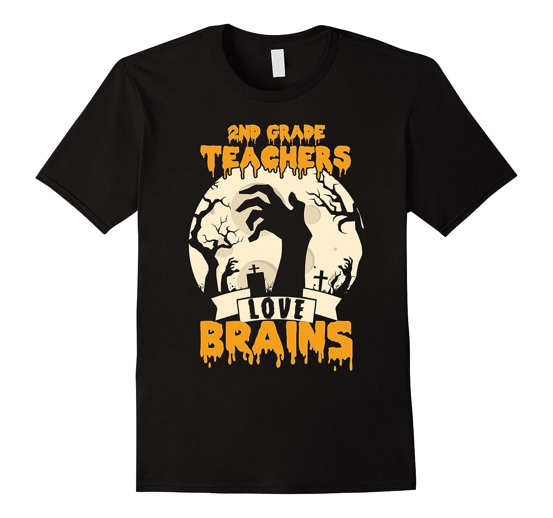 2nd Grade Teachers Love Brains Halloween T-Shirt-TJ