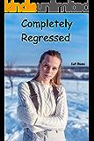 Completely Regressed