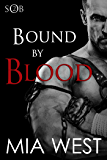 Bound by Blood (Sons of Britain Book 2)