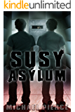 SUSY Asylum (Lorne Family Vault Book 2)