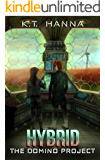 Hybrid (The Domino Project Book 2)