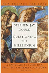 Questioning the Millennium: A Rationalist's Guide to a Precisely Arbitrary Countdown Kindle Edition