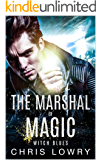 Witch Blues: A Marshal of Magic tale (The Marshal of Magic Series Book 2)