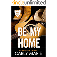 Be My Home: An At Home Valentine's Day Novella (Finding Home) book cover