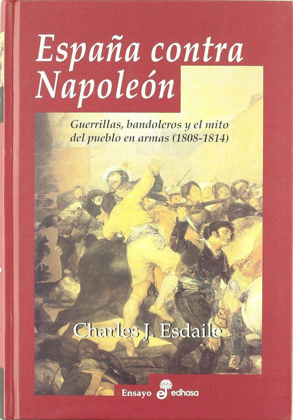 Espa¤a contra Napole¢n (Pocket): Amazon.es: Esdaile, Charles J., Alonso, Ignacio: Libros