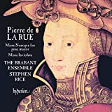 La Rue: Missa Nuncqua