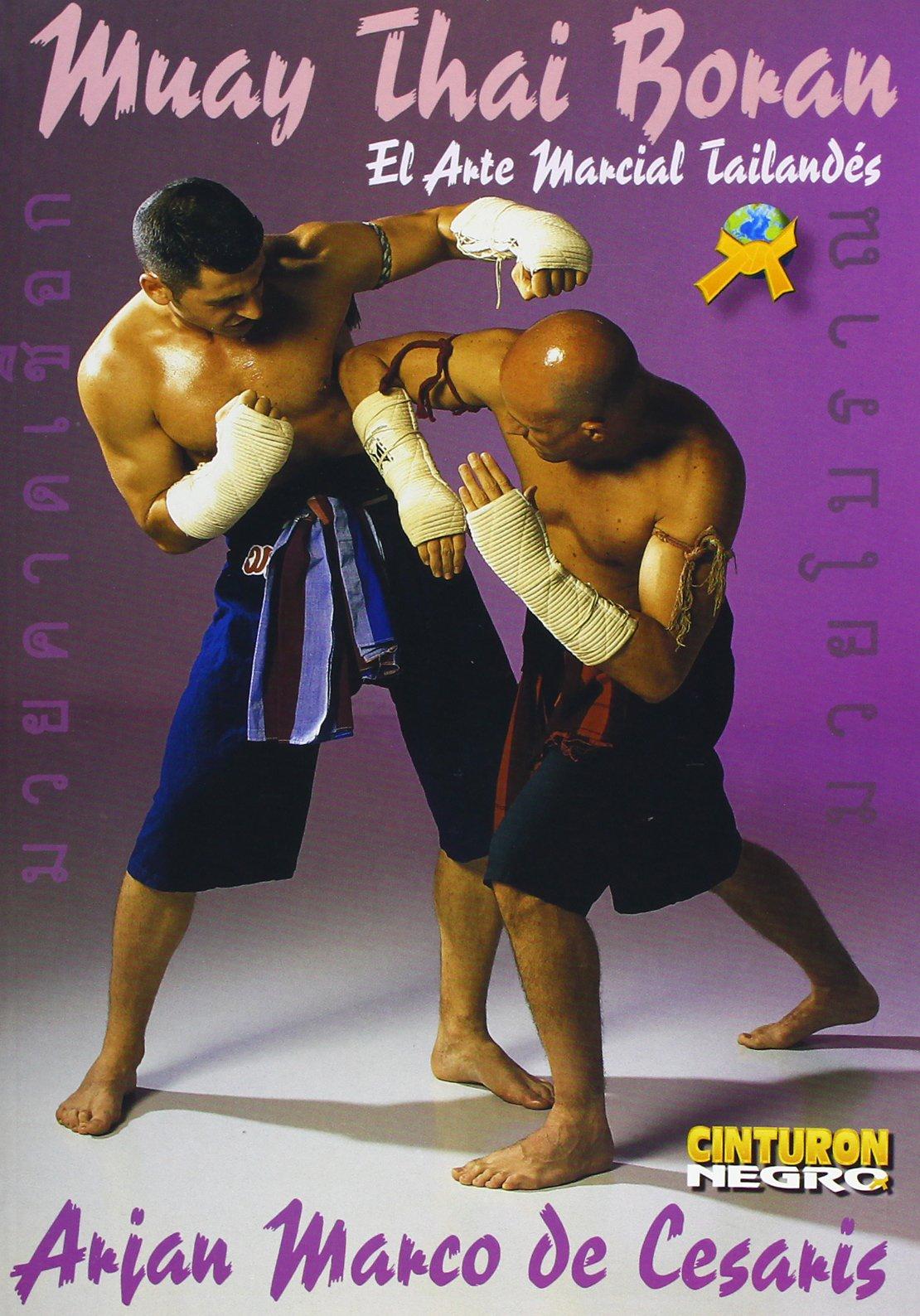 Muay Thai Boran - Die Thailändische Kampfkunst