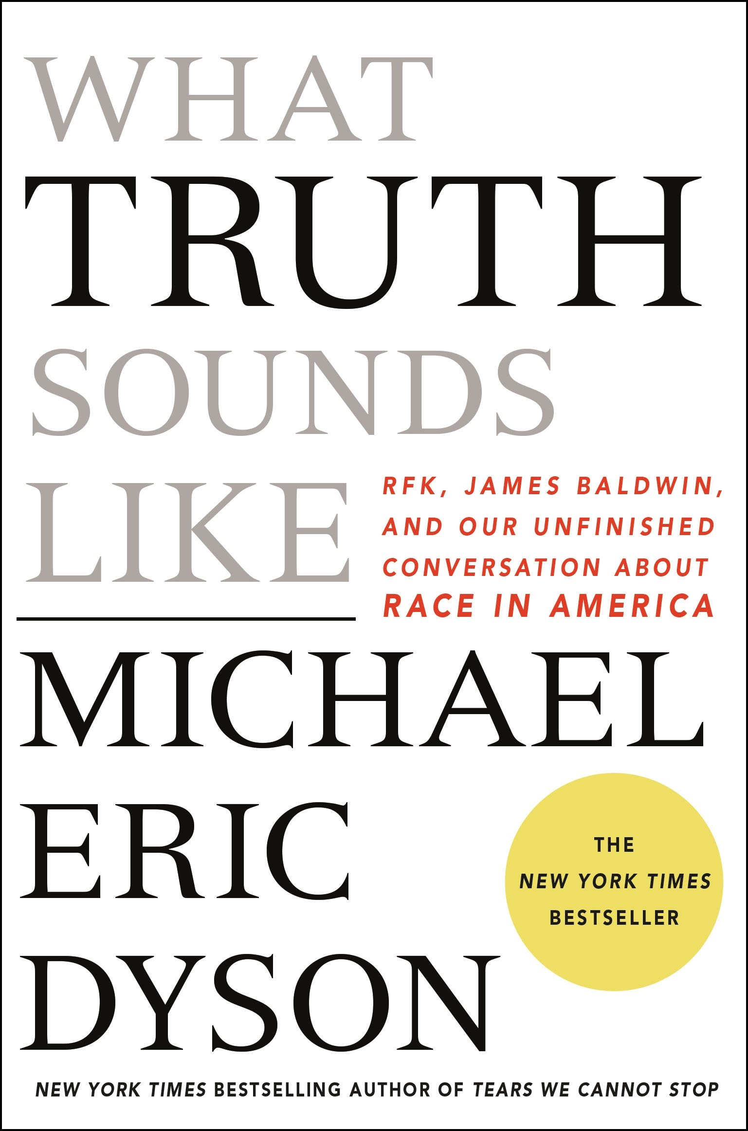 WHAT TRUTH SOUNDS LIKE: Amazon.es: MICHAEL ERIC DYSON ...