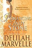 Romancing Lady Stone (School of Gallantry Book 6)