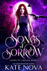 Songs of Sorrow: A Why Choose Paranormal Rockstar Romance (Crows of Carnage Book 1) Kindle Edition