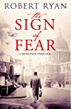 The Sign of Fear: A Doctor Watson Thriller (English Edition)