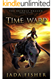 Time Warp (The Brindle Dragon Book 7)
