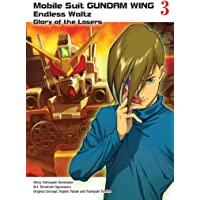 Mobile Suit Gundam Wing 3: The Glory Of Losers: Glory of the Losers