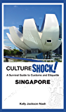 CultureShock! Singapore (new cover)