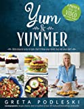 Yum & Yummer: Ridiculously Tasty Recipes That'll Blow Your Mind, But Not Your Diet!