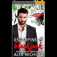 Escarpins et blackjack: une comédie romantique