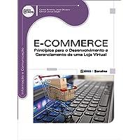 E-commerce: Princípios Para o Desenvolvimento e Gerenciamento de uma Loja Virtual