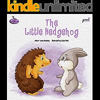The Little Hedgehog: A Story About Self-Esteem (Lucia's Kindergarten Books Book 4)