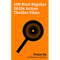 Focus On: 100 Most Popular 2010s Action Thriller Films: The Fate of the Furious, Rogue One, Raees (film), XXx: Return of Xander Cage, John Wick: Chapter ... Civil War, The Accountant (2016 film), etc.