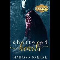 Shattered Hearts: A Dark Romance (Bad Blood Book 1) (English Edition)