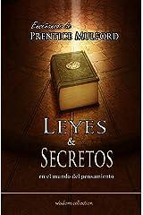 Leyes y Secretos en el Mundo del Pensamiento: Enseñanzas de Prentice Mulford (Spanish Edition) eBook Kindle