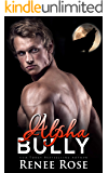 Alpha Bully (Wolf Ridge HIgh Book 1)
