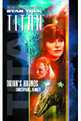 Star Trek: Titan #3: Orion's Hounds Kindle Edition