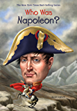 Who Was Napoleon? (Who Was?)