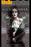 Nachtkämpfer: Band 1 [Fantasy-Reihe]