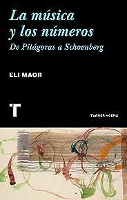 La música y los números De Pitágoras a Schoenberg