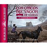 El rancho del misterio (Spanish Edition) (Volume 4) (The Boxcar Children Mysteries)