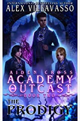 The Prodigy: A Supernatural Superhero Academy Series (Aiden Cross: Academy Outcast Book 2) Kindle Edition